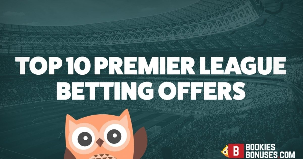Premier league betting offers racing post racecards betting sites